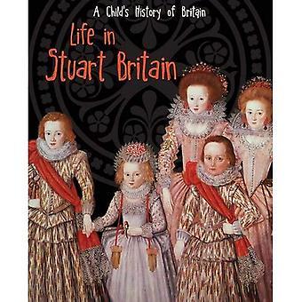 Vida na Grã-Bretanha Stuart (história de uma criança da Grã-Bretanha)