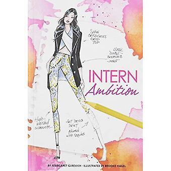 Intern Ambition (Chloe by Design)