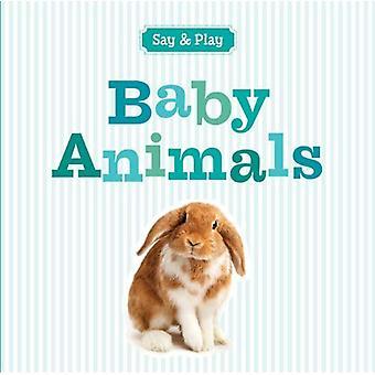 Baby Animals (Say & Play)