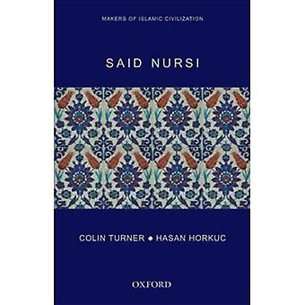 Said Nursi: Makers of Islamic Civilization
