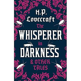 The Whisperer in Darkness and Other Tales (Alma Classics)