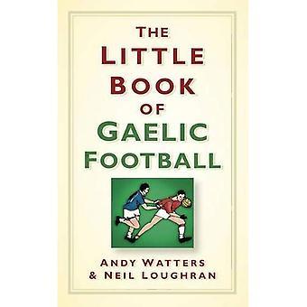 Le petit livre de Football gaélique