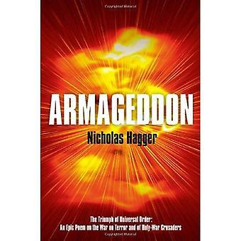 Armageddon: Le triomphe de l'ordre universel; Un poème épique sur la guerre contre le terrorisme et de guerre sainte croisés