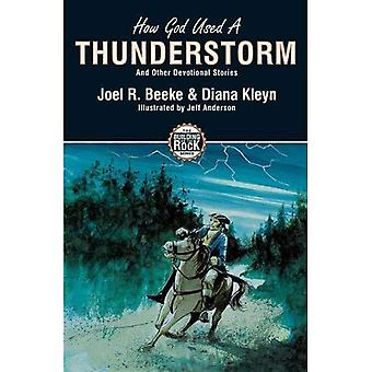 How God Used a Thunderstorm: And Other Devotional Stories