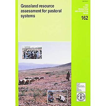 Grassland Resource Assessment for Pastoral Systems