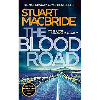 De weg van het bloed: Schotse misdaadromans op zijn best (Logan McRae, boek 11) (Logan McRae)