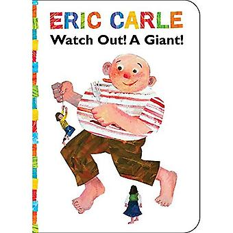 Watch Out! A Giant! (The World of Eric Carle) [Board book]