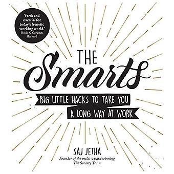 Smarts: Stora lilla Hacks att ta dig långt i arbetet