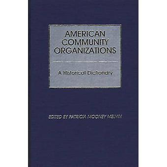 الجالية الأميركية المنظمات بالقاموس التاريخي بملفين موني & باتريشيا