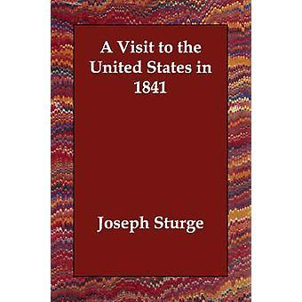 Ein Besuch in den Vereinigten Staaten im Jahre 1841 durch Sturge & Joseph