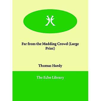 ハーディ & トーマス & 被告によって Madding の群衆から遠く離れた