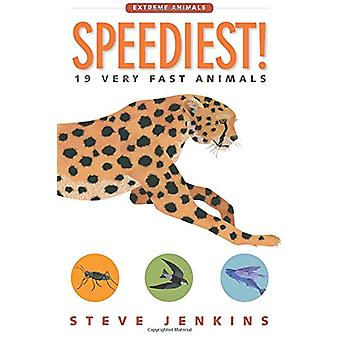 Speediest! 19 Very Fast Animals by Steve Jenkins - 9780544937109 Book