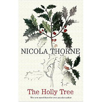 THe Holly Tree (Large type edition) by Nicola Thorne - 9780727898937