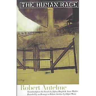 The Human Race by Robert Antelme - 9780810160613 Book