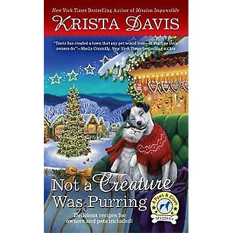 Not a Creature Was Purring by Krista Davis - 9781101988589 Book