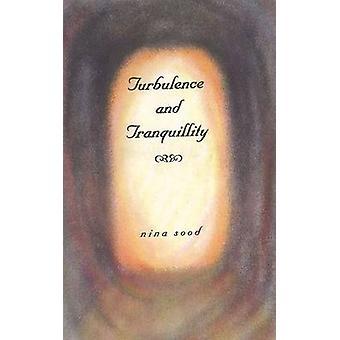 Turbulence & Tranquillity by Nina Sood - 9788177080193 Book