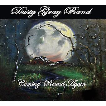 Dusty Gray Band - Coming Round Again [CD] USA import