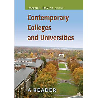 Contemporary Colleges and Universities by Joseph L. DeVitis