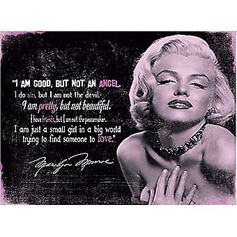 Marilyn Monroe I Am Good Small Metal Sign 200Mm X 150Mm