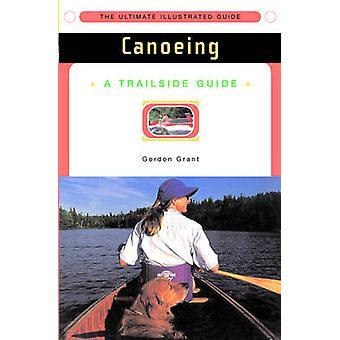 Trailside Guide - kano (ny udgave) af Gordon Grant - 978039331