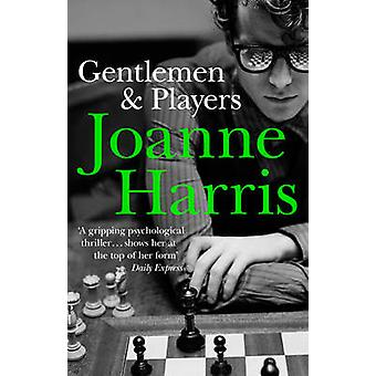 Gentlemen and Players by Joanne Harris - 9780552770026 Book