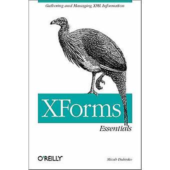 XForms Essentials by Micah Dubinko - 9780596003692 Book