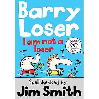Je ne suis pas un perdant par Jim Smith - livre 9781405260312