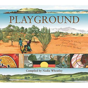 Playground by Nadia Wheatley - Ken Searle - 9781742370972 Book
