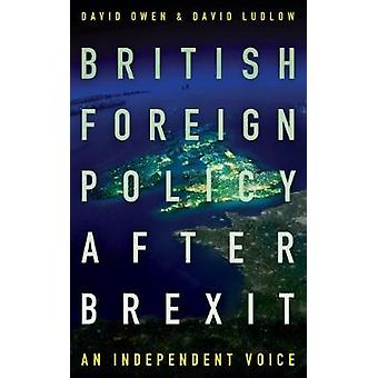 British Foreign Policy After Brexit by David Ludlow - 9781785902345 B