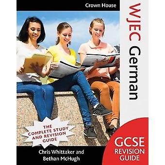 WJEC GCSE Revision Guide tyska av Chris Whittaker - 9781785832758 Bo