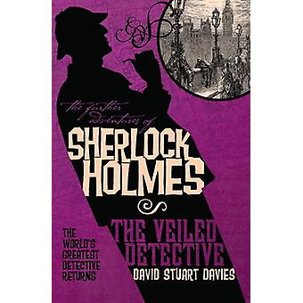Videre opplevelser av Sherlock Holmes - tilslørt detektiven David