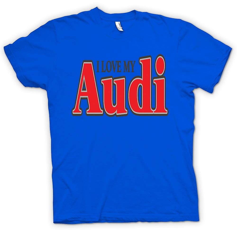 Mens T-shirt - I Love My Audi - Car Enthusiast