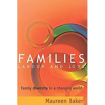 Families Labor & Love by Baker - 9780774808491 Book