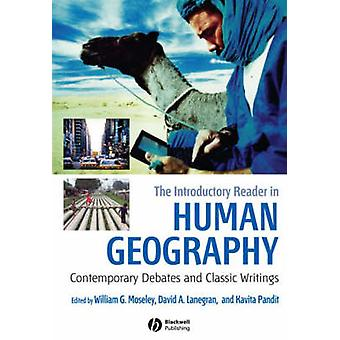 The Introductory Reader in Human Geography - Contemporary Debates and