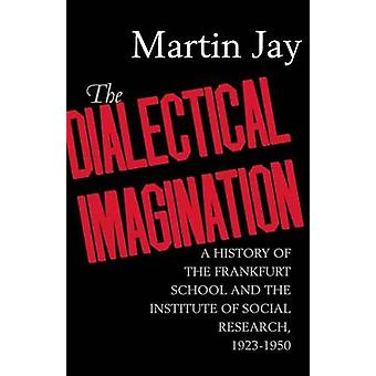 L'immaginazione dialettica - una storia della scuola di Francoforte e th