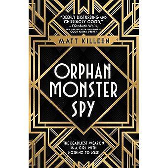 Orphan Monster Spy przez Matt Killeen - 9781474942386 książki