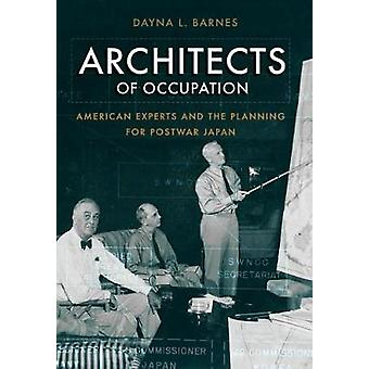 Arkitekterna bakom ockupationen - amerikanska experter och planering för efterkrigs J