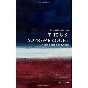 Der U.S. Supreme Court: Eine sehr kurze Einleitung (sehr kurze Einführungen)
