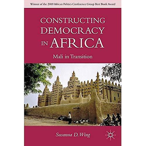 Constructing Democracy in Africa  Mali in Transition