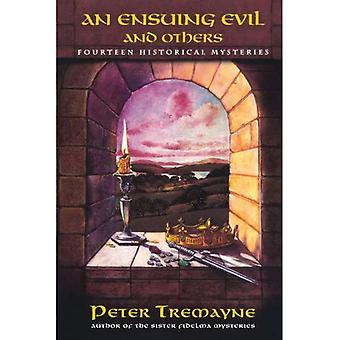 An Ensuing Evil and Others: Fourteen Historical Mystery Stories