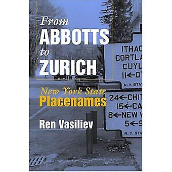 From Abbotts To Zurich: New York State Placenames (Space, Place and Society)
