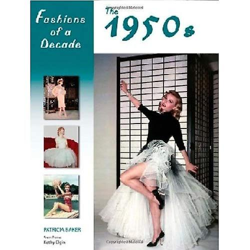 Fashions of a Decade  The 1950s