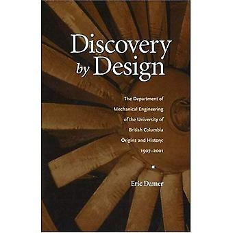 Discovery by Design The Department of Mechanical Engineering of the University of British Co...