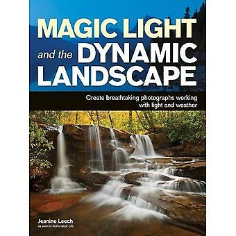 Magic Light and the Dynamic Landscape