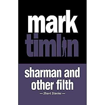 Sharman and Other Filth (Nick Sharman)
