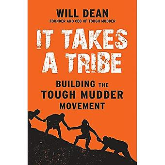 It Takes a Tribe: Building� the Tough Mudder Movement