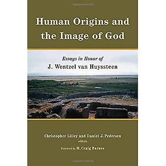 Human Origins and the Image of God: Essays in Honor of J. Wentzel Van Huyssteen