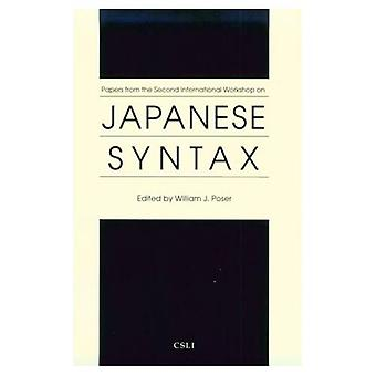 Papers from the Second International Workshop on Japanese Syntax