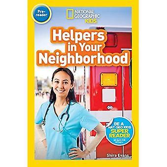 National Geographic Kids lecteurs: Aides dans votre quartier (pré reader) (lecteurs) (lecteur)