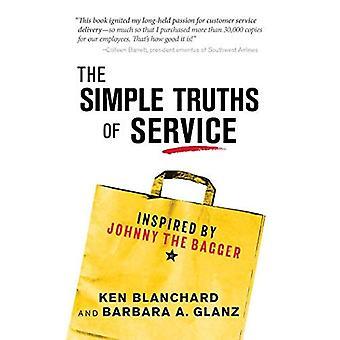 Les vérités simples de Service: inspiré par Johnny l'ensacheuse (enflammer lectures)